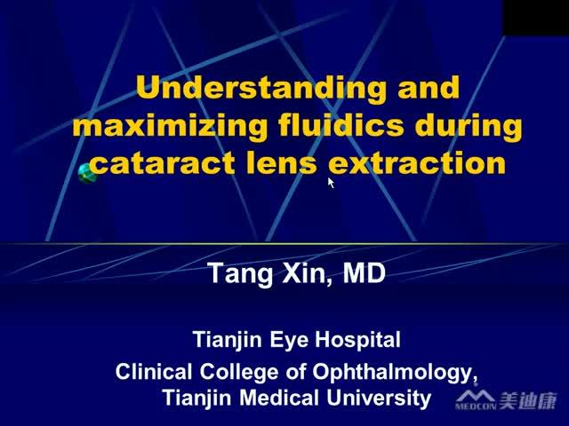 Understanding and Maximizing Fluidics During Cataract Lens Extraction
