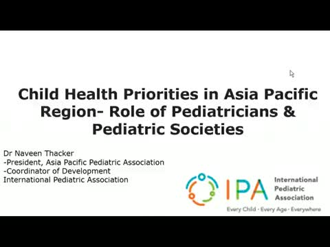 Child health priorities in Asia pacific region - role of pediatricians and pediatric societies